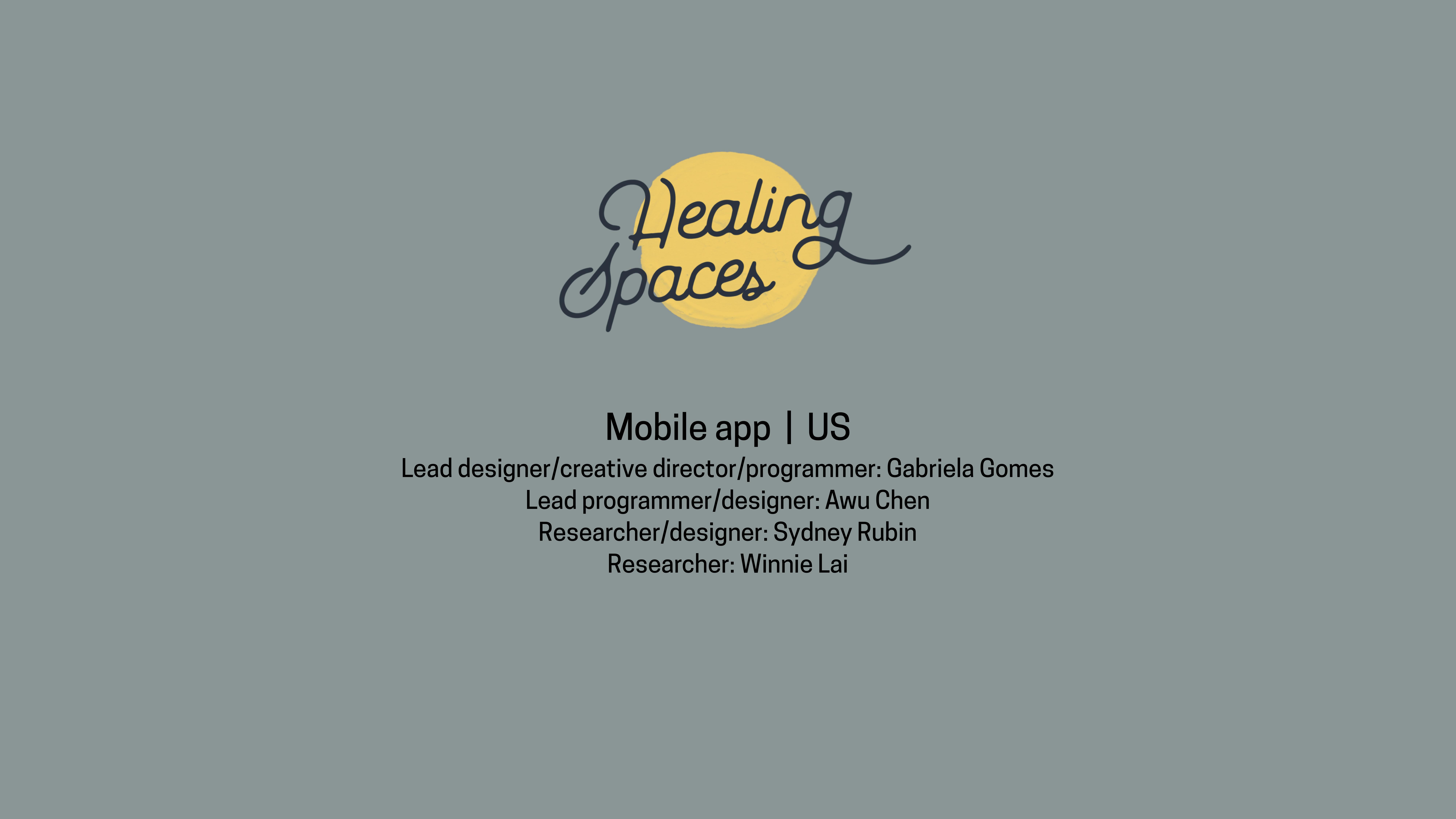 Healing Spaces credits