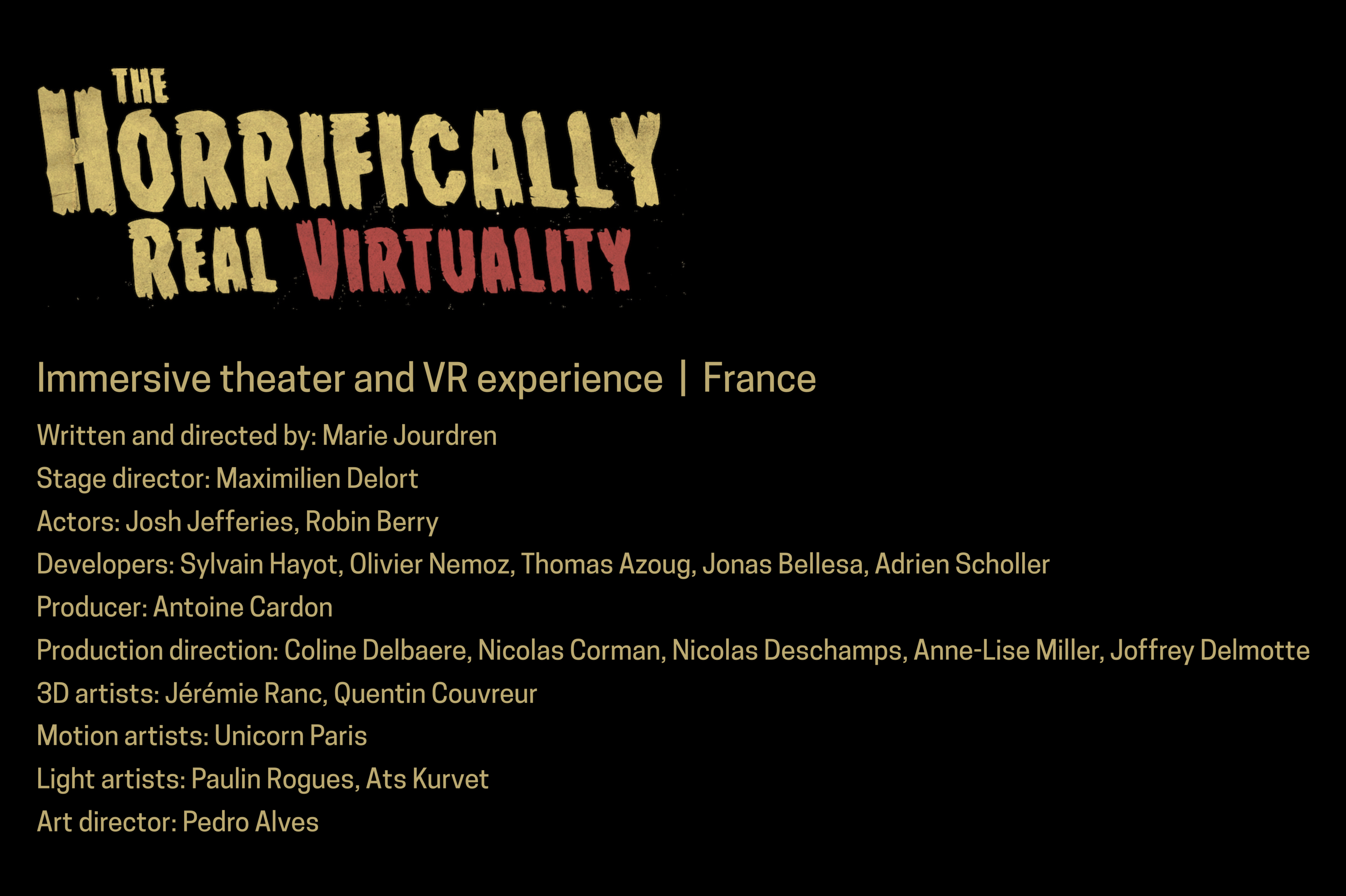 Horrifically Real Virtuality credits